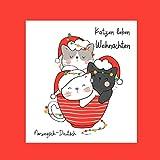 Katzen lieben Weihnachten: Norwegisch-Deutsch zweisprachiges Bilderbuch