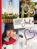 Jul - Zauberhafte Weihnachtsdeko aus Schweden