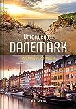 Unterwegs in Dänemark: Das große Reisebuch (KUNTH Unterwegs in ...)